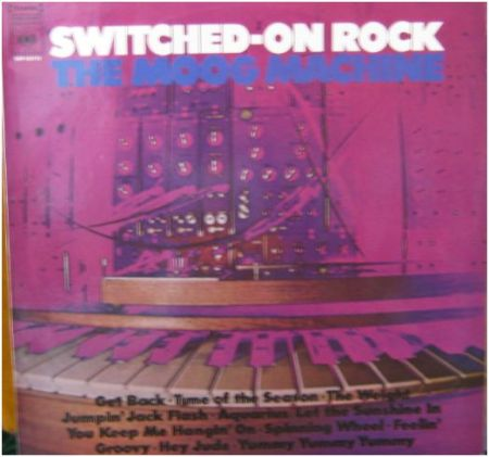 Switched On Rock by The Moog Machine
